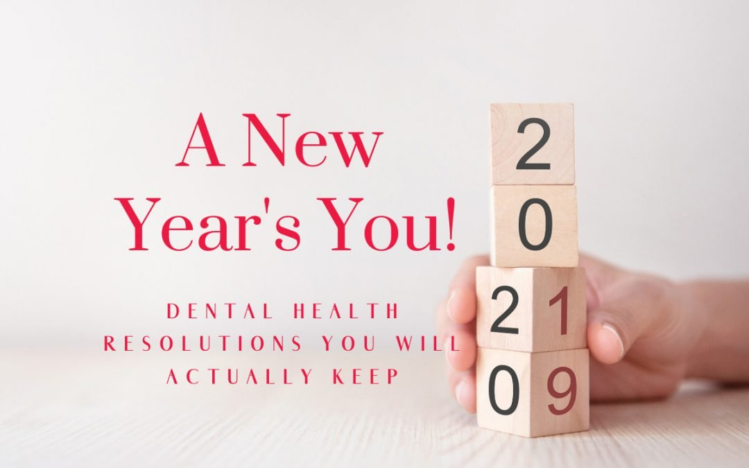 Ria Family Dental and Your Dental Health in 2020!